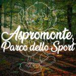 Aspromonte, il Parco dello Sport: Lumaka e l'Ente Parco insieme per una super estate!